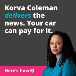 Korva Coleman delivers the news. Your car can pay for it.